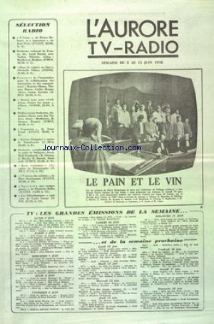 AURORE TV RADIO (L') du 05/06/1978 - LE PAIN E...