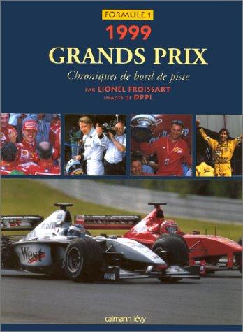 grands-prix-1999-chroniques-de-bord-de-piste