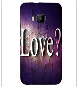PrintDhaba Love Quote D-2814 Back Case Cover for HTC ONE M9 (Multi-Coloured)