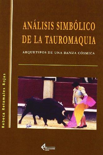 Análisis Simbólico De La Tauromaquia