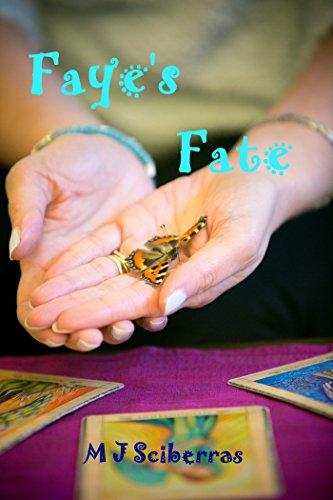 Faye's Fate