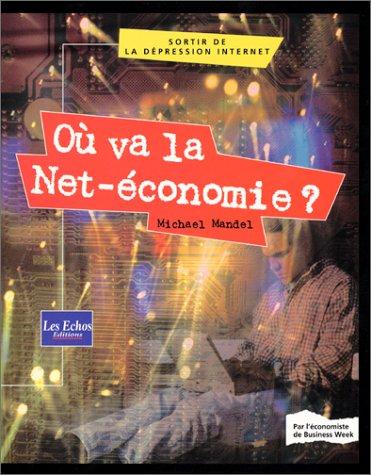Où va la Net-économie ? par Michael Mandel