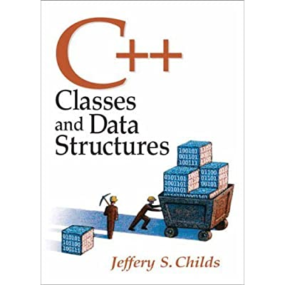 C Classes And Data Structures By Jeffrey Childs 2007 08 20 PDF Download