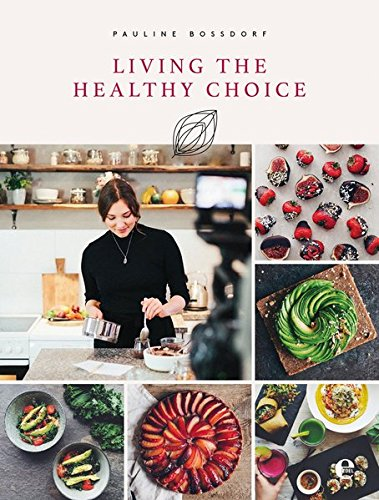 living-the-healthy-choice