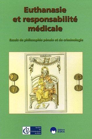 Euthanasie et responsabilité médicale par Jean Pradel