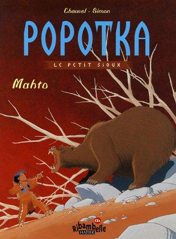 Popotka le petit sioux, Tome 2 : Mahto par David; Simon, Fred