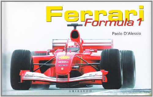 Ferrari. Formula 1. Ediz. italiana e inglese
