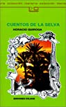 Cuentos de la selva par Quiroga