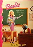 barbie: The Class Act