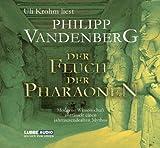 Der Fluch der Pharaonen: Moderne Wissenschaft enträtselt einen jahrtausende - Philipp Vandenberg