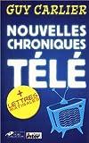 Nouvelles Chroniques Télé, suivi deLettres matinales