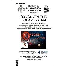 Oxygen in the Solar System (Reviews in Mineralogy & Geochemistry)