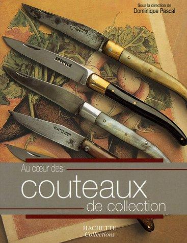 Au coeur des Couteaux de collection