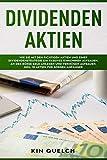 Dividenden Aktien: Wie Sie mit den