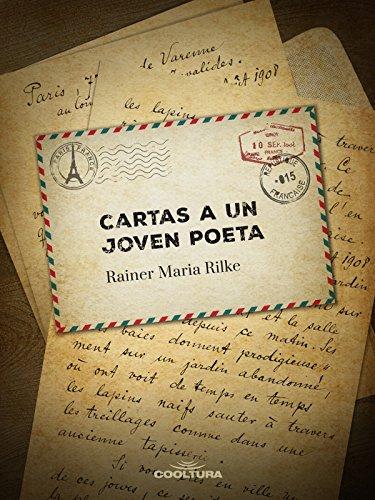 Cartas a un joven poeta por Rainer Maria Rilke