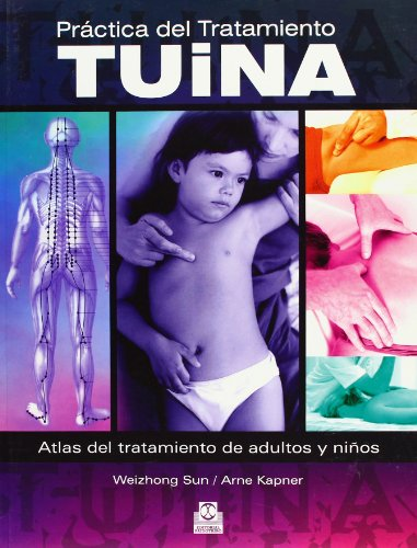 Práctica Del Tratamiento Tuina (Medicina)