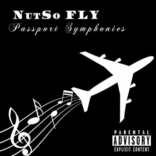 Passport Symphonies [Explicit]