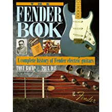 The Fender Book/a Complete History of Fender Electric Guitars