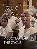 Global Compass - Prison: Breaking the cycle [OV]