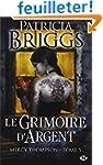 Mercy Thompson, Tome 5: Le Grimoire d...
