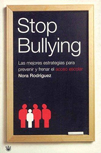 Stop bullying (DIVULGACIÓN) por Nora Rodriguez