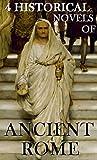 4 Historical Novels of Ancient Rome: Boxed Set