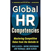Global HR Competencies: Mastering Competitive Value from the Outside-In by Dave Ulrich (2012-11-12)