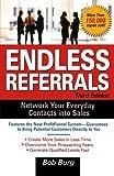 Endless Referrals, Third Edition by Bob Burg (2005-11-15)