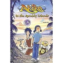 Akiko in the Sprubly Islands (Akiko (Bantam Paperback))