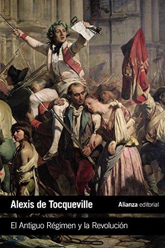 El Antiguo Régimen y la Revolución (El Libro De Bolsillo - Ciencias Sociales)