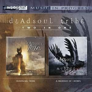 Dead Soul Tribe/Murder of Crows