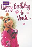 Disney The Muppets Miss Piggy Happy birthday to vous card by Hallmark