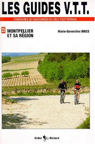 VTT, numéro 25, Montpellier et sa région
