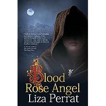 Blood Rose Angel: A Medieval Black Plague Novel (The Bone Angel Trilogy Book 3)