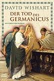 Der Tod des Germanicus. Historischer Roman