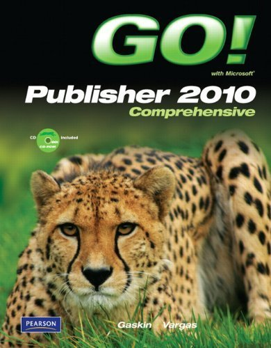 GO! with Microsoft Publisher 2010 Comprehensive by Shelley Gaskin (2011-08-29)