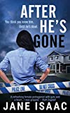After He's Gone (DC Beth Chamberlain) by Jane Isaac