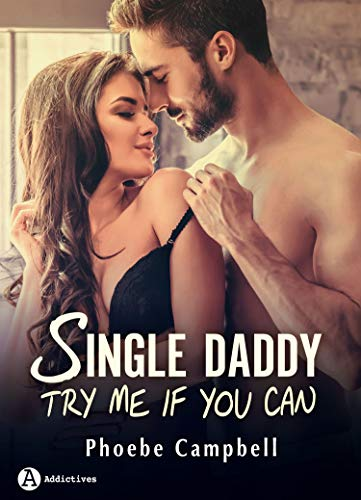 Single Daddy: Try me if you can