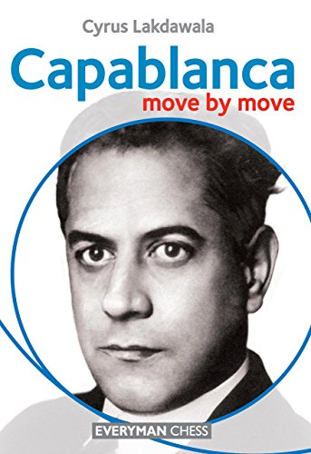 Capablanca: Move by Move