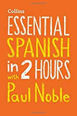 Essential Spanish in 2 hours with Paul Noble: Your key to language success with the bestselling language coach (Collins Essential in 2 Hours) Audio CD