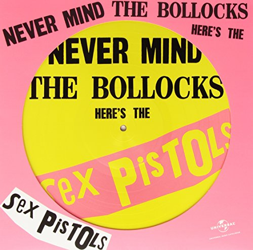 """Never Mind The Bollocks, Here's The Sex Pistols - RSD 2015 12"""" Picture Disc"""