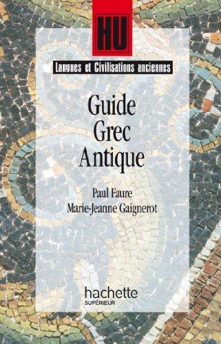 Guide grec antique (HU Langues et civilisations anciennes Latin et Grec)