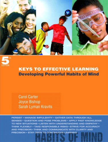 Keys to Effective Learning: Developing Powerful Habits of Mind