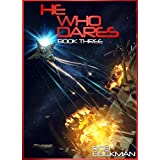 He Who Dares: Book Three (English Edition)