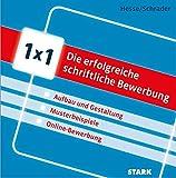 Hesse/Schrader: 1x1 - Die erfolgreiche schriftliche Bewerbung