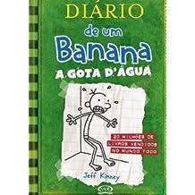 Diário de um Banana 3. A Gota D'Água (Em Portuguese do Brasil)