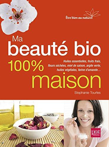 Lire un Ma beauté bio 100% maison epub pdf