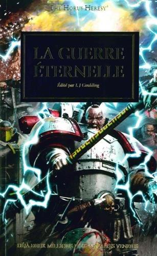 The Horus Heresy : La guerre ternelle