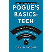 Pogue's Basics: Essential Tips and Shortcuts (That No One Bothers to Tell You) for Simplifying the Technology in Your Life by David Pogue (2014-12-09)