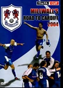 Millwall's Road to Cardiff - 2004 FA Cup [DVD]